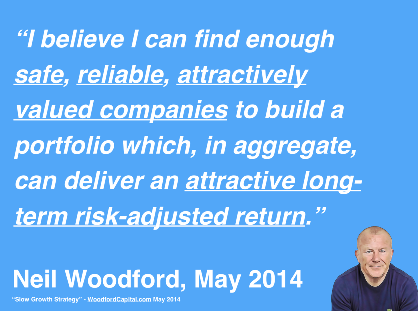 Woodford Quote about Safety